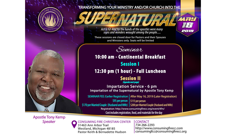 Transforming Your Ministry and/or Church into the Supernatural | Consuming  Fire Christian Center
